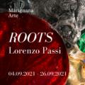 Marignana Arte | Roots | 04 settembre 2021